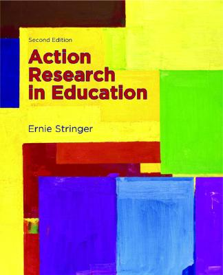 Action Research in Education By Stringer, Ernie