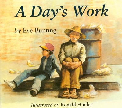 A Day's Work By Bunting, Eve/ Himler, Ronald (ILT)